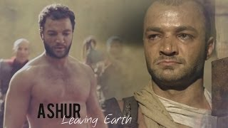 Ashur || Leaving Earth