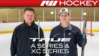 2018 True A-Series & XC-Series Stick Lines // On-Ice Insight