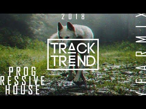 Track Trend - Progressive House  Yearmix 2018