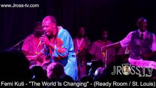 "James Ross @ Femi Kuti - ""The World Is Changing"" - www.Jross-tv.com (St. Louis)"