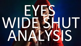 EYES WIDE SHUT ANALYSIS the FILM itself