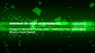 Shaggy Mohombi Faydee Costi - Habibi (I need Your love) [[Electro House Remix]]