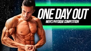 ONE DAY OUT FROM MY MEN'S PHYSIQUE COMPETITION!!!