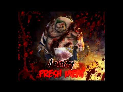 Dota 2 Dubstep - Aomey x Pudge - Fresh Meat