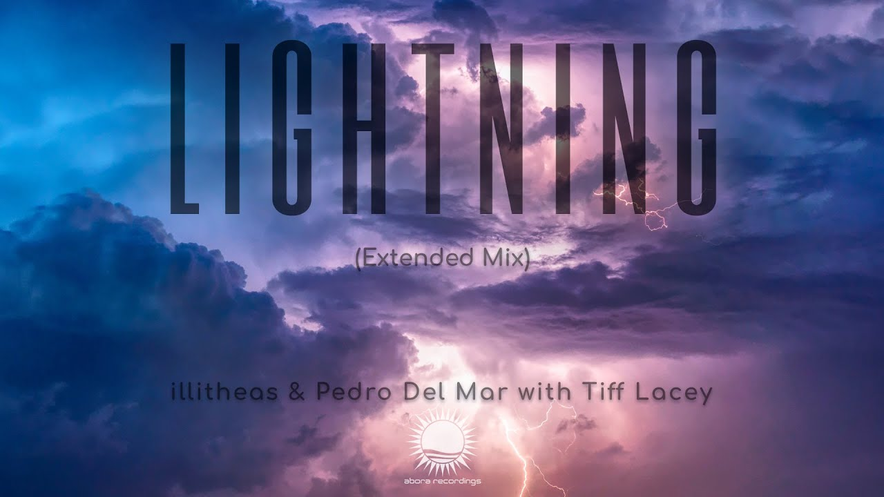 illitheas & Pedro del Mar with Tiff Lacey - Lightning