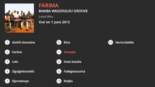 Bamba Wassoulou Groove - Farima (Album Preview)