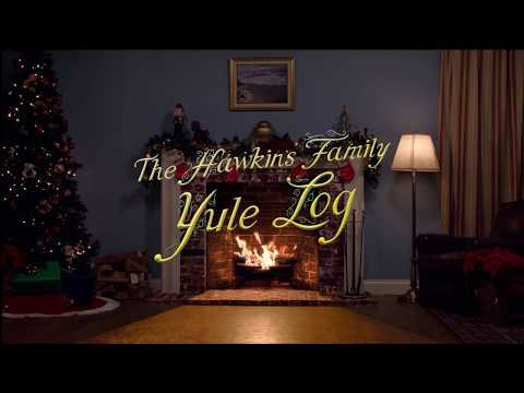 THE HAWKINS FAMILY YULE LOG Rated R  FULL HD  2 Hours