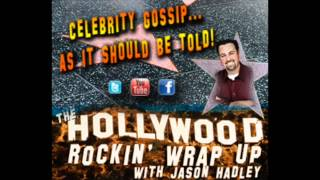 The Hollywood Rockin' Wrap Up 3_3_15