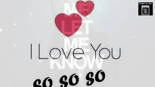 If You Love Me - Let Me Know, if you don't - Let Me Go