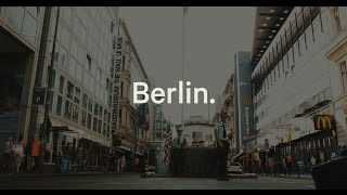 Berlin Cinematic in 4K  | Panasonic GH4 Sigma 18-35 mm Samyang 14 mm