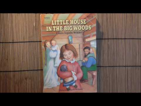 Little House in the Big Woods Part 1 (Chapters 1-4)