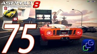Asphalt 8 Airborne Walkthrough - Part 75 - Season 3: Street Rules - San Diego Harbor
