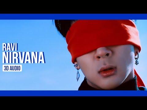 Ravi (Feat. Ji Min) - NIRVANA + ALCOHOL REMIX (3D Audio) | Park Kiyah