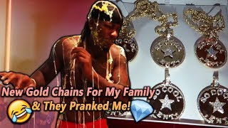 I Surprised My Family With Gold Chains & They Pranked Me!
