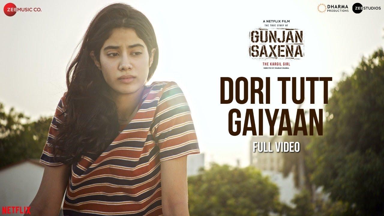 Dori Tutt Gaiyaan - Full Video |Gunjan Saxena | Janhvi Kapoor | Rekha Bhardwaj | Amit T | Kausar M