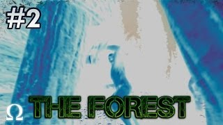 The Forest | #2 - NOW WE MEET THE CANNIBALISTIC SAVAGES