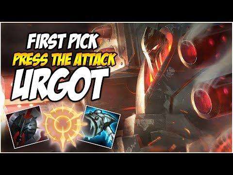 FIRST PICK PRESS THE ATTACK URGOT   League of Legends