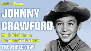 Remembering Johnny Crawford from The Rifleman - Dead at 75, Rest In Peace!