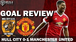 Hull City 0-1 Manchester United Goal Review