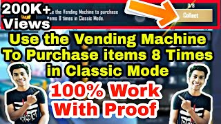 Use The Vending Machine To Purchase items 8 Times in Classic Mode PUBG