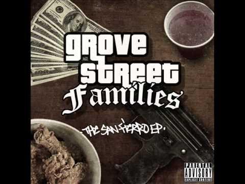 Grove Street Families - 03 Street By Street