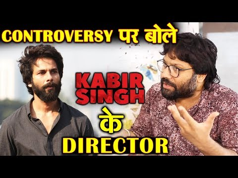 Kabir Singh Director Sandeep Reddy FINALLY REACTS To The Controversy Mp3