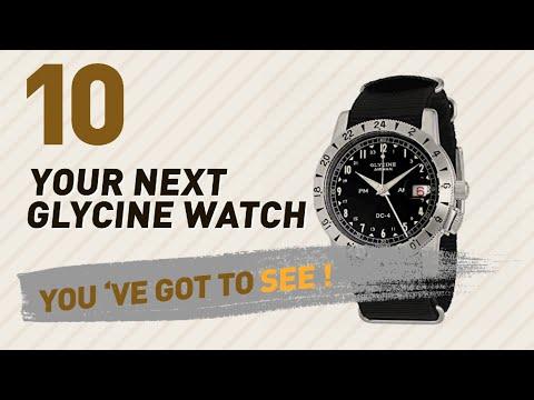 Glycine, Men's Luxury Watches // New & Popular 2017