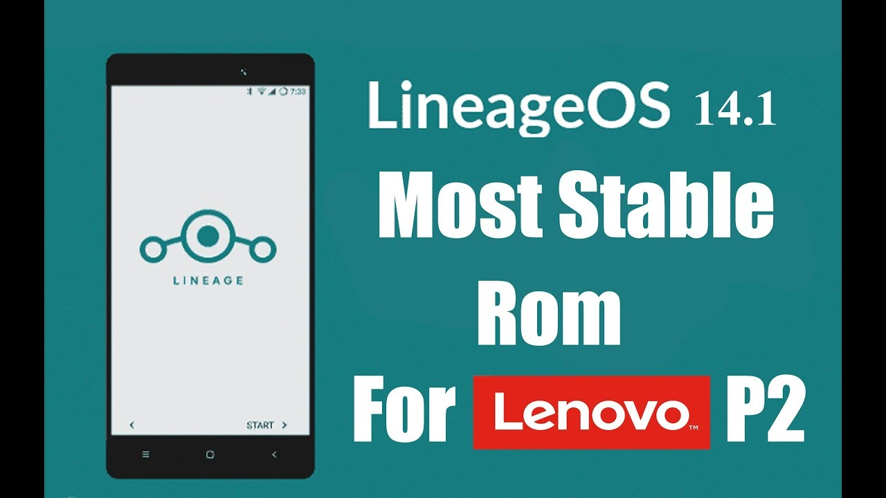 Most Stable Rom For Lenovo P2 (kuntao) | Lineage OS 14 1 (OFFICIAL) Android  7 1 2 [Hindi]