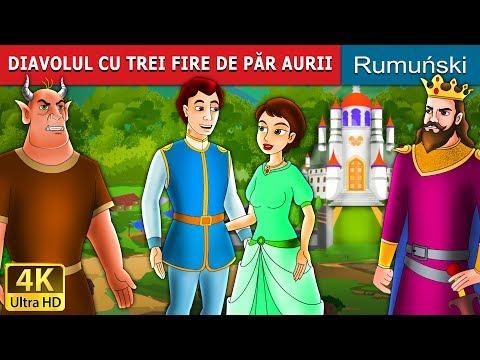 DIAVOLUL CU TREI FIRE DE PĂR AURII | Povesti pentru copii | Romanian Fairy Tales