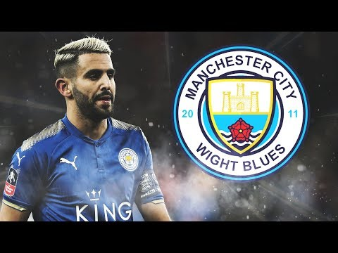 Riyad Mahrez - Welcome to Liverpool? - Amazing Goals, Skills, Passes - 2018 - HD