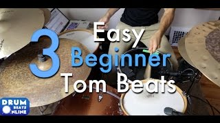 3 Easy Beginner Tom Beats - Drum Lesson | Drum Beats Online