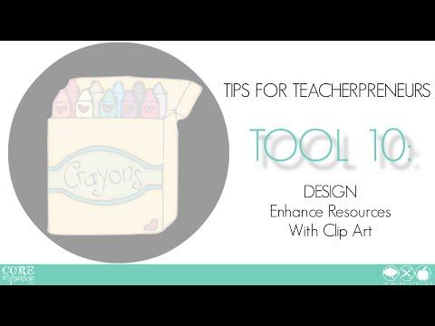 Teacher Creator's Toolbox TOOL 10 Enhance Resources With Clip Art