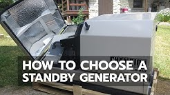 HOME STANDBY GENERATORS: How They Work & How to Choose One