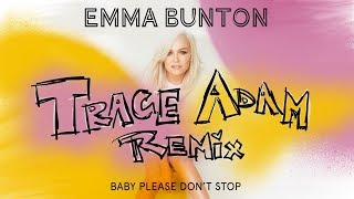 Baixar Baby Please Don't Stop (Trace Adam Remix) - Emma Bunton