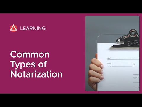 5 Most Common Types Of Notarizations