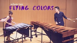Flying Colors by Adam Tan//Therese Ng//Marimba & Vibraphone Duo//Hong Kong Premiere