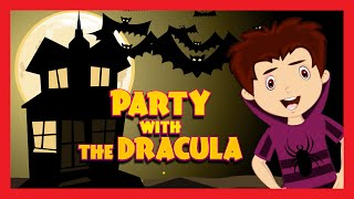 Party with The Dracula Song - Halloween Dance Song for Children