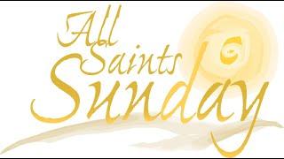 All Saints Sunday 110120