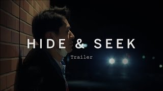 HIDE & SEEK Trailer | Festival 2015