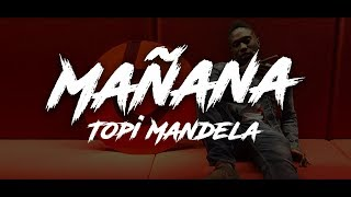 Topi Mandela   Mañana (lyric Video)