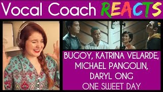 Vocal Coach Reacts, One Sweet Day Khel, Bugoy, Daryl Ong, Katrina Velarde