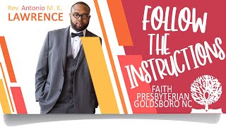 Rev  Antonio M  K  Lawrence - FOLLOW THE INSTRUCTIONS
