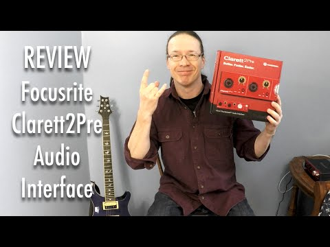 Review: Focusrite Clarett 2Pre Audio Interface