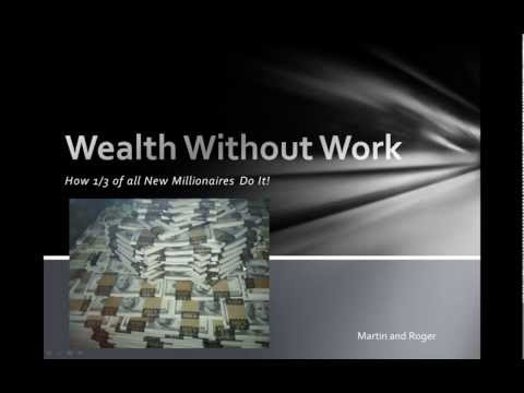 Wealth Without Work! Make Money And Make Big Money Easily.