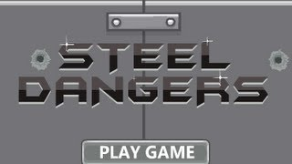 Steel Dangers-Walkthrough