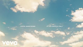 Craig Armstrong If You Should Fall