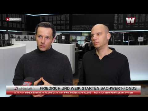 Friedrich und Weik bringen Sachwert-Fonds raus