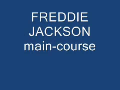 freddie jackson main course