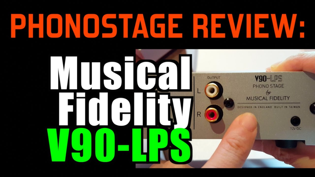 Musical Fidelity V90 LPS Review   Mega Shootout   YouTube