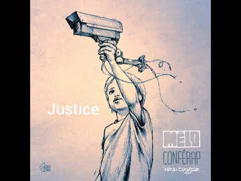 05 Justice - Mélo Sola ; Oxydz - Conférap